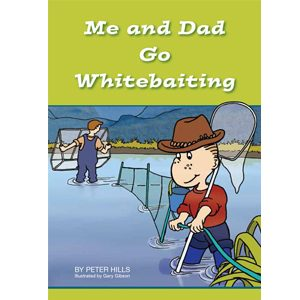 Me and Dad Go Whitebaiting